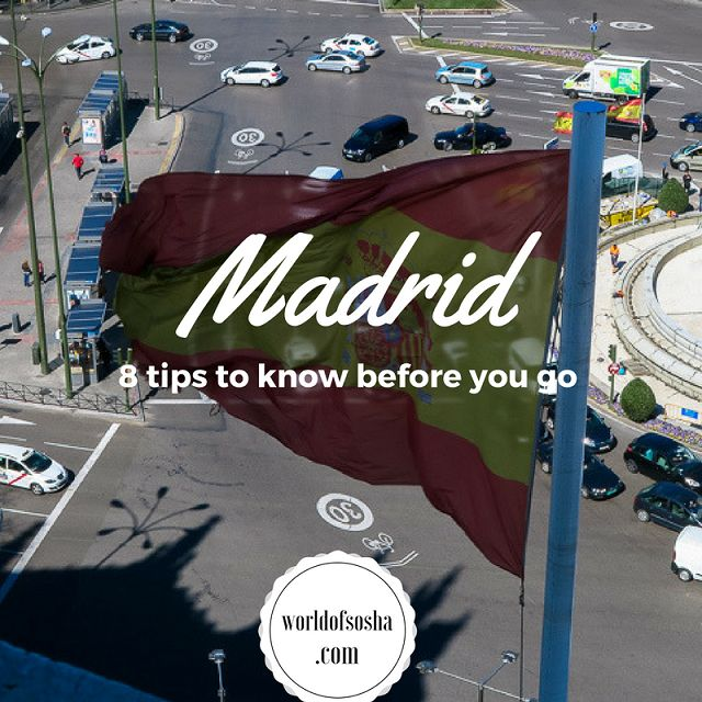 Madrid, know before you go