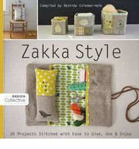 """Zakka is a Japanese term meaning """"many things"""". This title is packed with 24 projects - including a one-of-a-kind picture frame, a stylish bread basket, a whimsical bookmark, a chic tote, and more - all of which can be made using basic sewing, patchwork, applique and embroidery techniques."""