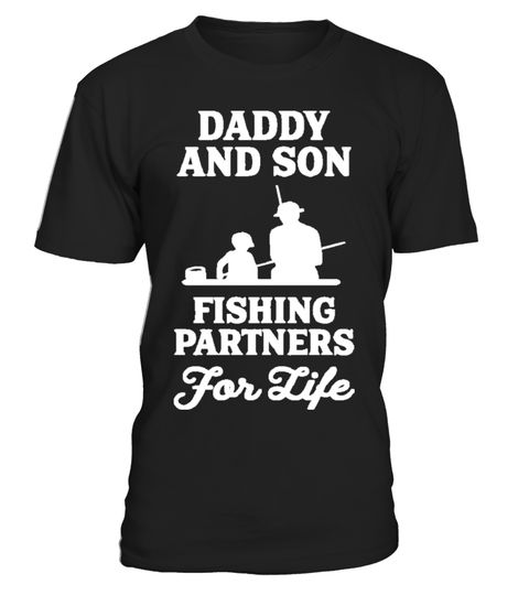 # Daddy and Son fishing partners for life .  Tags : Fishing, Sport, Fish, Funny, Fisherman, Bass, Boating, Trout, love, fishing perch, idaho fishing, fishing personalized, graphics, hunting fishing nothing else matters, fishing infant,barf walleye chick, Shark, hats, grandma,horny fishing, love, idaho, nothing, else, matters, horny, personalized, perch, infant, grandma, chick, barf, walleye, Trout, Sports, selfish, design, sailfish, love, latex, catfish, hellfish, simpsons, goldfish…