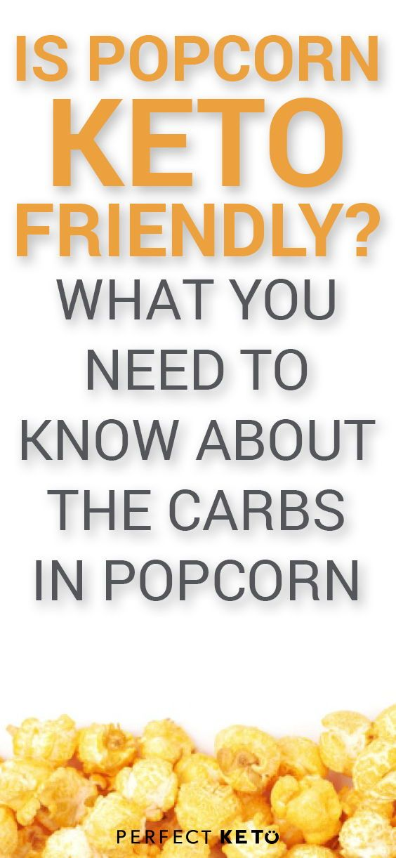 Is Popcorn Keto Friendly What You Need To Know About The Carbs In