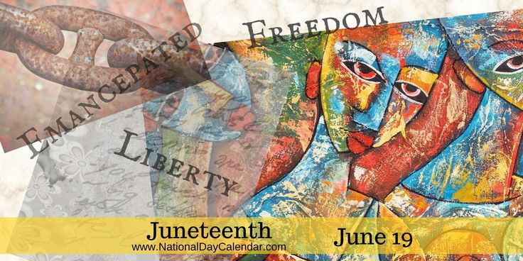 #Juneteenth means celebrating the art, food, education and history of the African-American culture