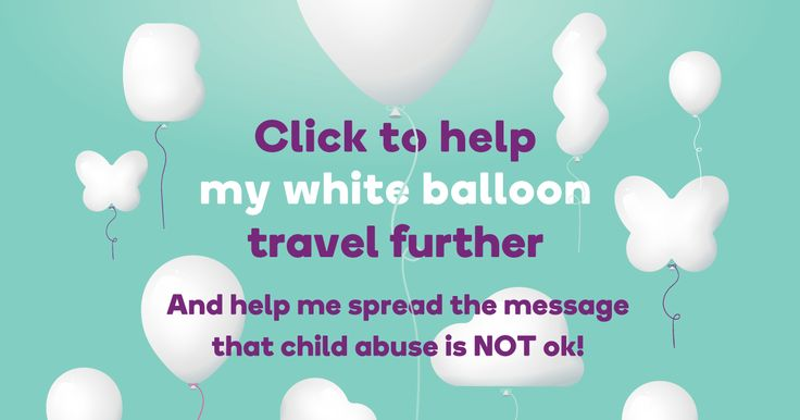 11 September.  White Balloon Day.  White Balloon Day is Bravehearts' key awareness and fundraising campaign supported by communities right across Australia to help protect our kids.