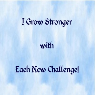 We grow through our challenges that push us beyond our comfort zones and make us realize what we are capable of.
