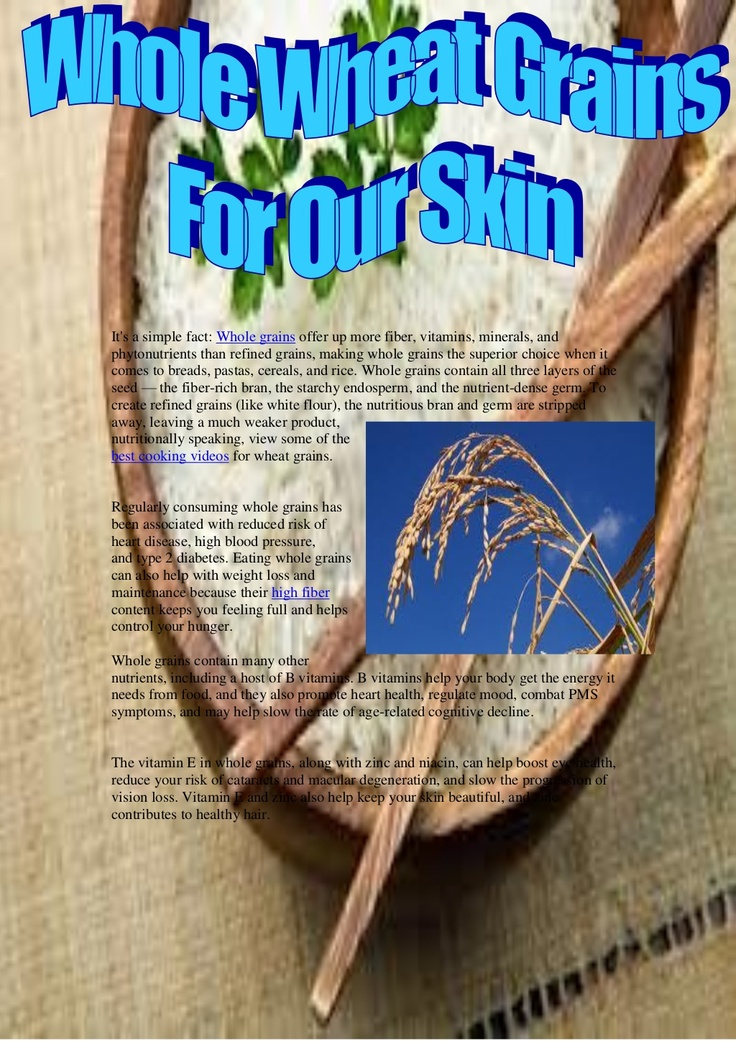 whole-wheat-grains-for-our-skin by Angel Vicky via Slideshare