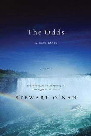 The Odds: A Love Story by Steward O'Nan. Good to read for the Mars/Venus angles of Men and Women in love, on the backdrop of the Niagara Falls region.