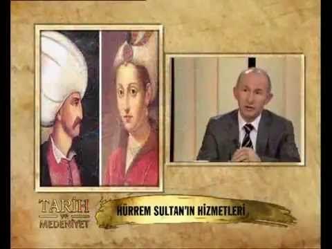 Prof. Dr. Ahmet Şimşirgil - Hürrem Sultan Kimdir, Neler Yapmıştır?