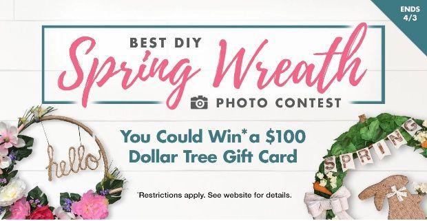 Dollar Tree Spring Wreath Photo Contest Win 100 Dollar Tree Gift Card In 2021 Dollar Tree Gift Card Dollar Tree Spring Wreath Spring Wreath