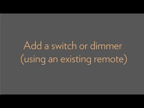 Add a switch or dimmer (without using an existing remote) - YouTube