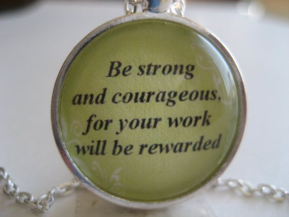 Be strong and courageous for your work will be rewarded Scripture Necklace Bible Verse 2 Chronicles 15:7 by TheVerseWithin, $15.00