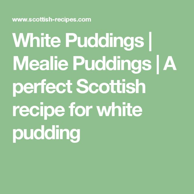 White Puddings | Mealie Puddings | A perfect Scottish recipe for white pudding