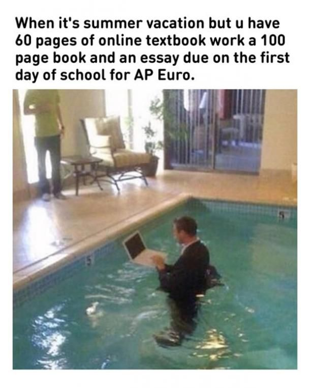50 Hilarious Pool Memes To Get You Excited For The First Day Of Summer Summer Memes Pinterest Humor Vacation Humor