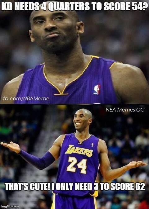 Kobe Bryant Be Like  - NBA Memes - http://weheartnyknicks.com/nba-funny-meme/kobe-bryant-be-like-nba-memes