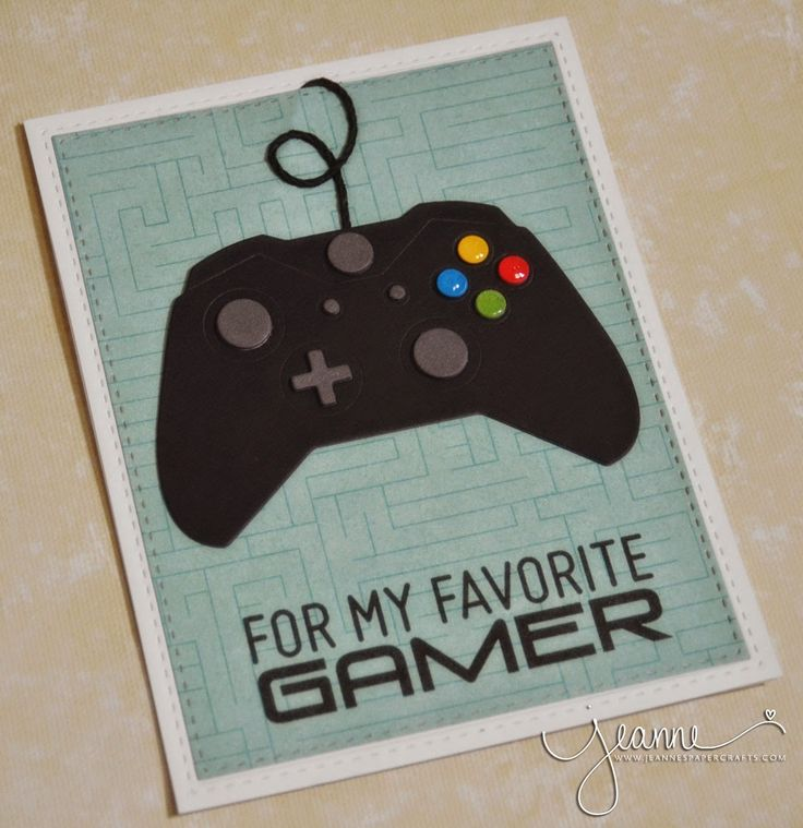 Jeanne's Paper Crafts: For My Favorite Gamer!