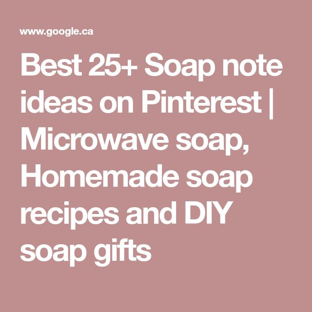 Best 25+ Soap note ideas on Pinterest | Microwave soap, Homemade soap recipes and DIY soap gifts