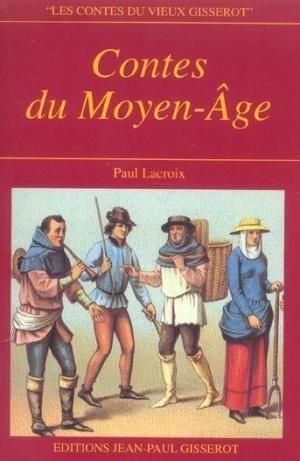 Contes du Moyen-Âge (J LAC)
