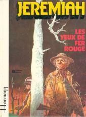 """Hermann, """"Les yeux de fer rouges - Jeremiah"""", t.4, éd. Dupuis."""