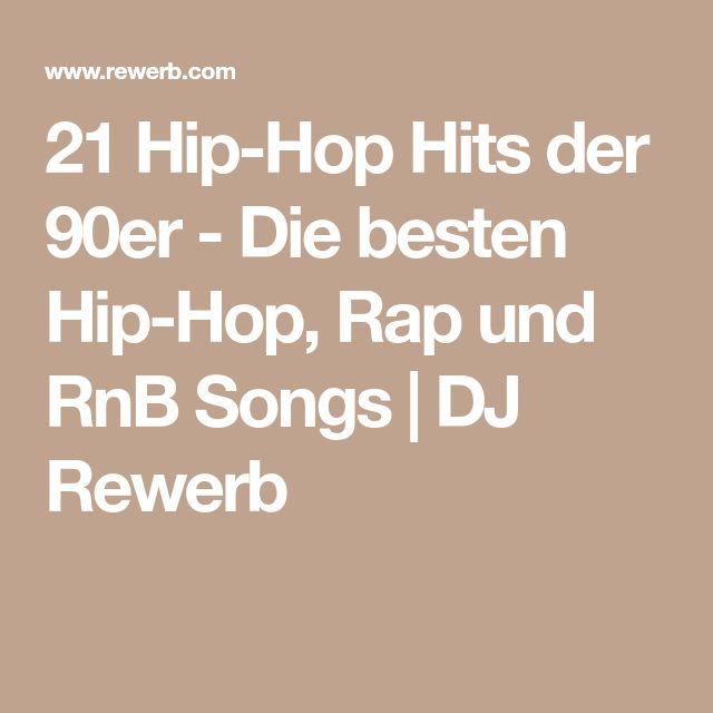 21 Hip-Hop Hits der 90er - Die besten Hip-Hop, Rap und RnB Songs | DJ Rewerb