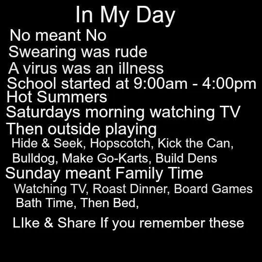 When I was a kid.....