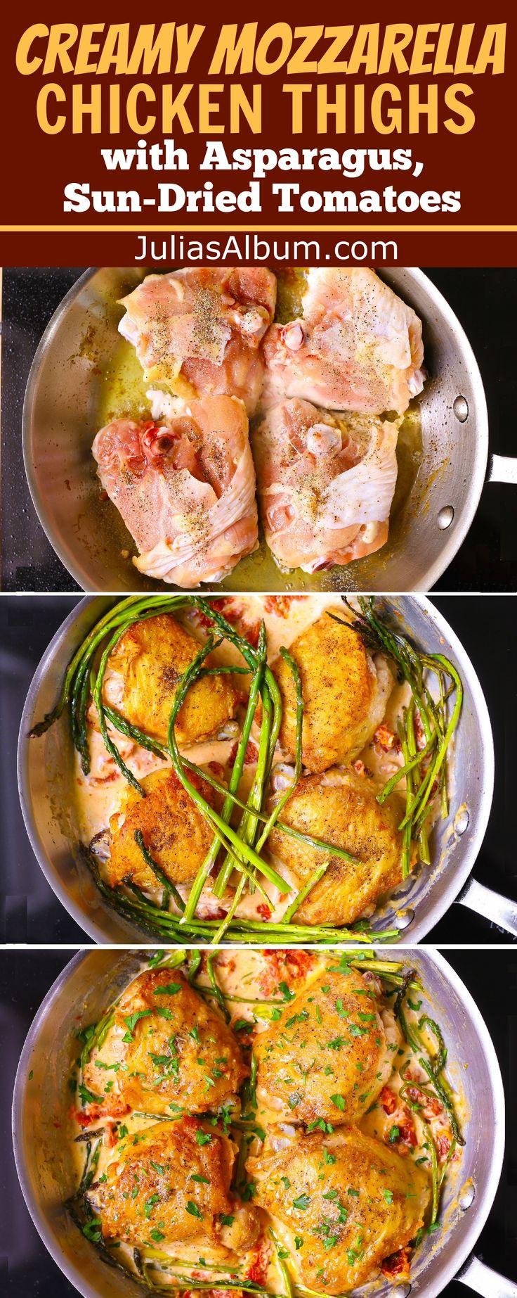 Creamy Mozzarella Chicken Thighs with Asparagus, Sun-Dried Tomatoes. Chicken dinner recipe ideas.