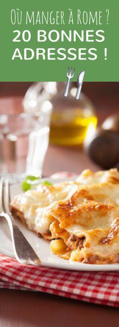 Glaciers, Pizzeria, restaurants : 20 bonnes adresses pour manger à Rome !