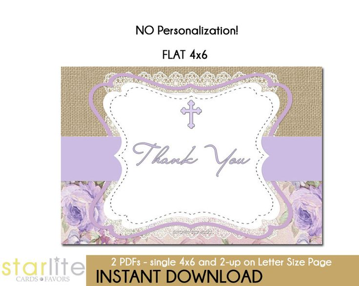 Baptism Thank You Card - Lace Burlap Lavender Floral - Christening, First Communion Thank You Card - FLAT 4x6 Printable Card - You Print by starwedd on Etsy https://www.etsy.com/listing/189053503/baptism-thank-you-card-lace-burlap
