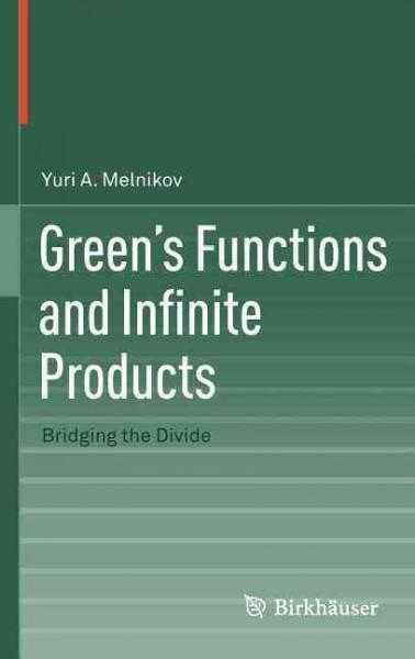 Green's Functions and Infinite Products: Bridging the Divide