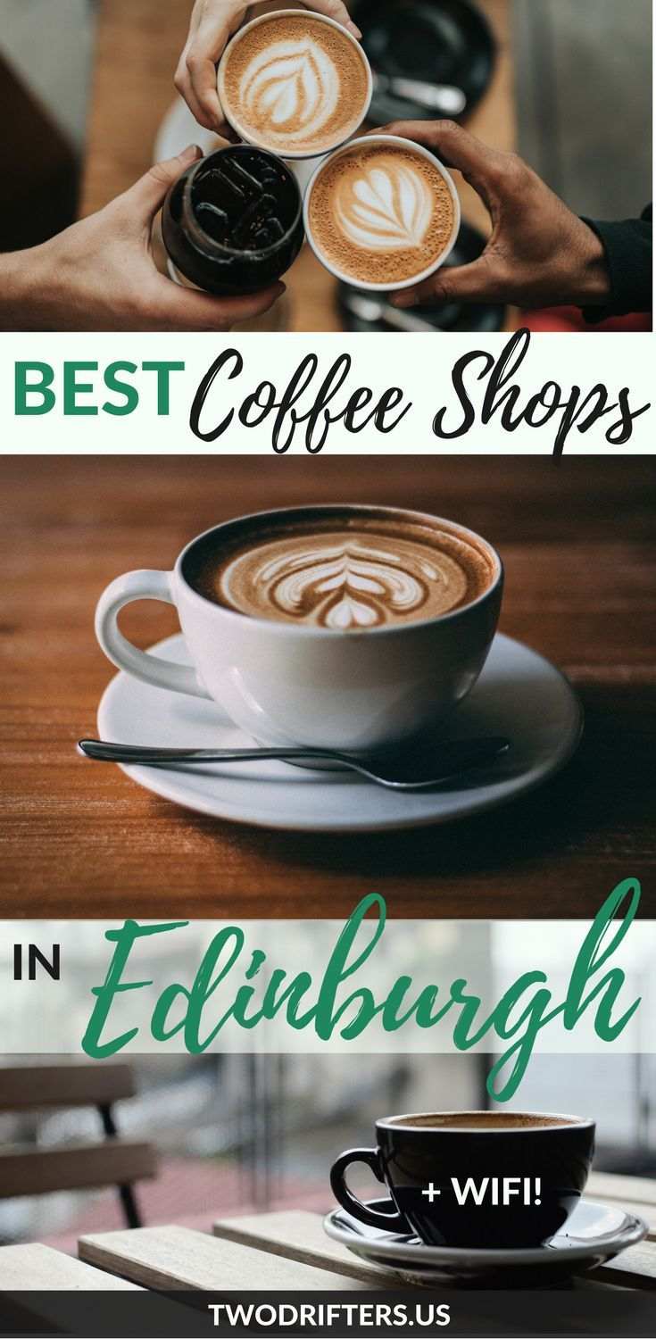 Traveling to Scotland? Edinburgh's best coffee shops will keep you caffeinated. Scotland has amazing coffee and here's where to get it in Edinburgh. #Scotland #edinburgh
