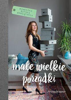 """""""Förvara smart - organisera ditt hem"""" översatt till polska /Male wielke porzadki."""