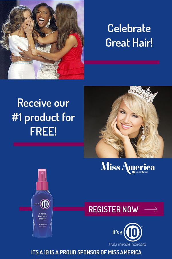 Celebrate great hair with the official hair care line of the Miss America competition. Register now to receive our #1 product if you share a home state with the 2018 Miss America!