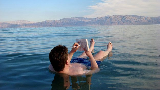 Float Around the Dead Sea or any body of water nearby and just enjoy the peacefulness.