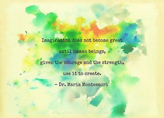 Maria Montessori Imagination Educational Quote by Kokabella, $12.00