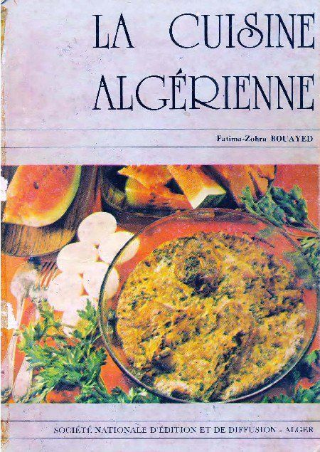 Fatima Zohra Bouayed La Cuisine Algerienne Pdf L Df En