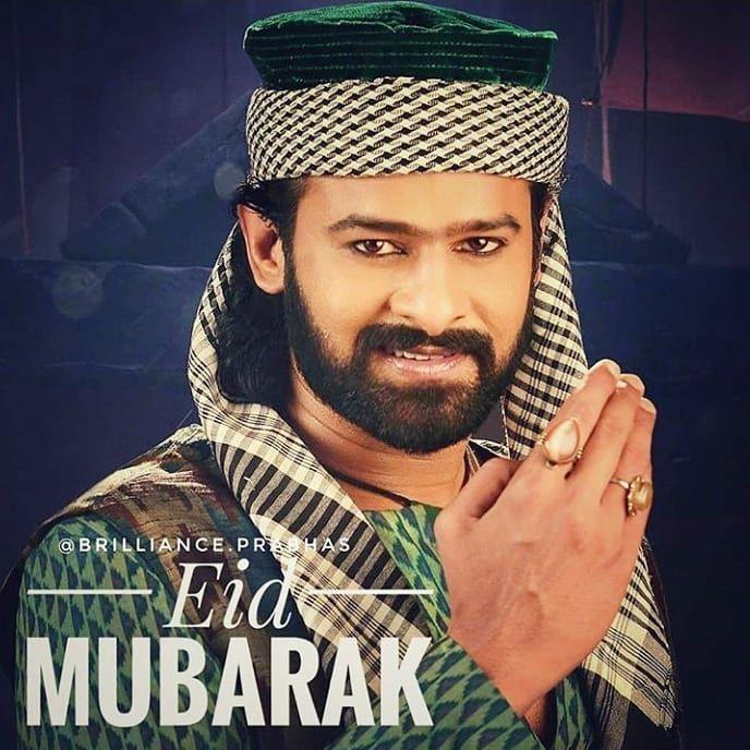 Eid Mubarak Prabhas Darlingprabhas Uppalapatiprabhasraju Eidmubarak Pc Brilliance Prabhas Follow National St Eid Mubarak Eid Mubarak Pic Dj Mix Songs