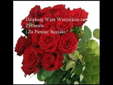 Dziekuję moim znajomym z NK i Facebooka za pamięć i życzenia urodzinowe