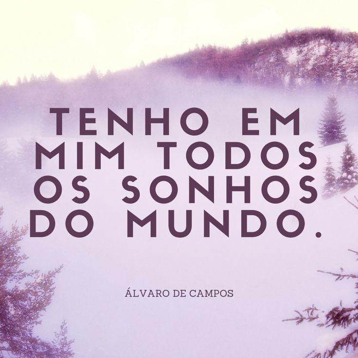 Álvaro de Campos, heterónimo de Fernando Pessoa | #Quotes www.presenca.pt/livro/poesia-de-fernando-pessoa/