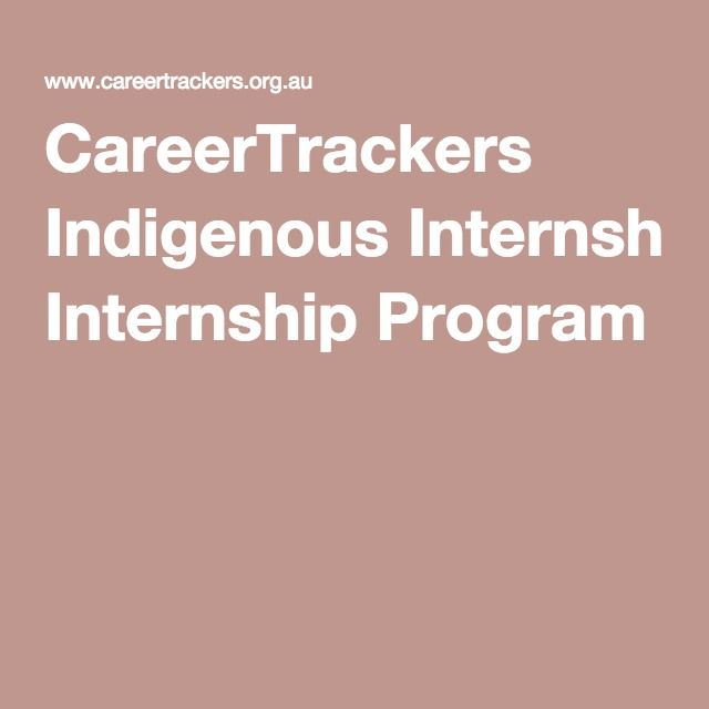 CareerTrackers Indigenous Internship Program