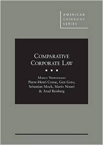 COMPARATIVE CORPORATE LAW de Marco Venturezzo, Pierre-Henri Conac et Gen Goto. Contents : Comparative corporate law : the building blocks, Choice of applicable corporate laws and regulatory competition, The incorporation process and limitations on limited liability, Financing the corporation, Corporate governance, Directors' liability and fiduciary duties, Shareholders' litigation, Shareholders' agreements, Mergers and acquisitions, Takeovers and tender offers, hostile acq... Cote : 4-0220-1…