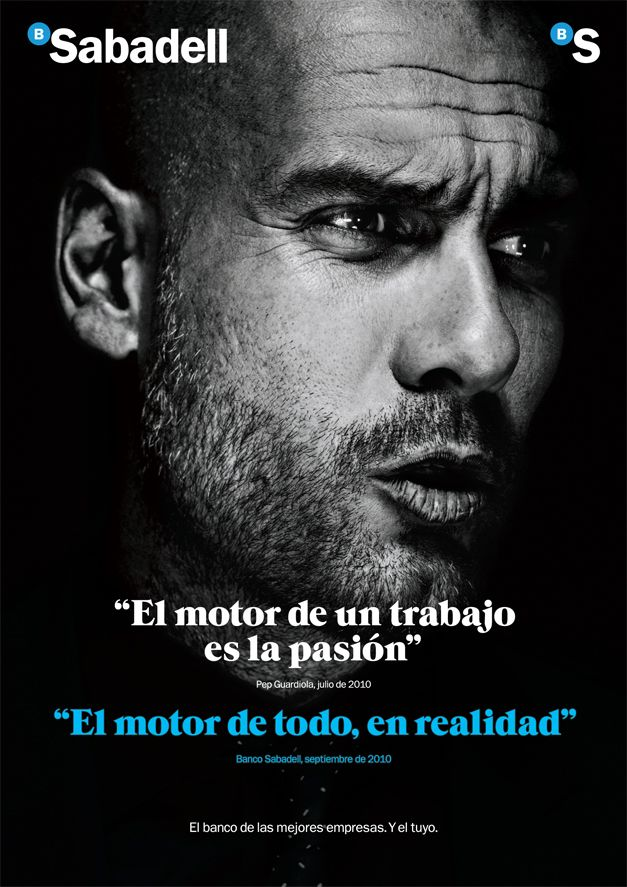 Bank Sabadell decided to join their image with that of a celebrity— Pep Guardiola with whom they share core values: professionalism, dedication, efficiency, innovation…