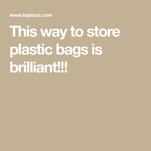 This way to store plastic bags is brilliant!!!