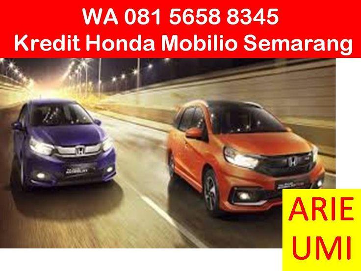 WA 081 5658 8345, Kredit Honda Mobilio Semarang, Harga Mobil Berbeda Beda Sesuai Model, Type Dan Promo Yang Sedang Berlaku INFO LENGKAP TELP / WA 081 5658 8345 (Indosat) Arie Umi