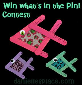 Win What's in the Pin Contest on Danielle's Place of Crafts and Activities.  Follow the link back to Danielle's Place, email us, and win this sample craft. 5/28/13