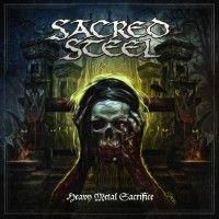Sacred Steel - Heavy Metal Sacrifice - Metal Storm