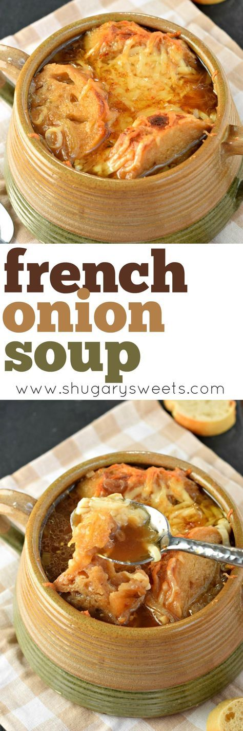 Sweet caramelized onions, rich beef broth and toasty cheese combined together to make the best French Onion Soup recipe ever!