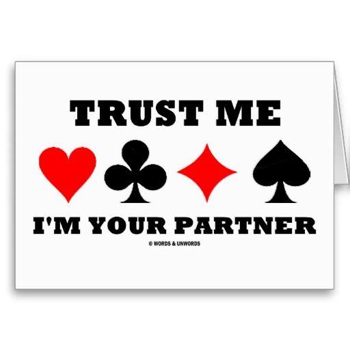 Trust Me Im Your Partner (Bridge Saying) Cards Bridge
