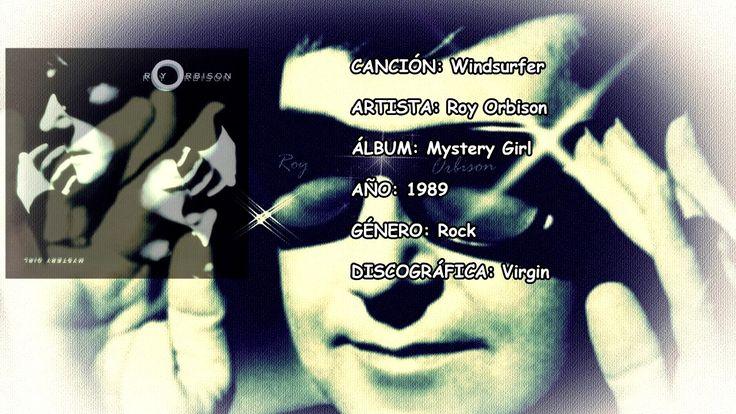 Windsurfer Mystery Girl Roy Orbison