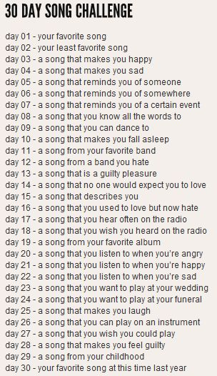 30 Day Song Challenge @Kayla Barkett Barkett Smith we should do this sometime after exams :)