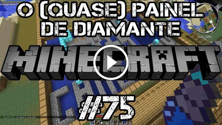 Minecraft AEDF #75 - A Era Do Futuro - O (QUASE) PAINEL DE DIAMANTE NO SERVER TKCRAFT!!!                                           Bem vindos a mais um vídeo de Minecraft, com o modpack A Era do Futuro AEDF!!!  E antes de dizer qualquer coisa…O (QUASE) PAINEL DE DIAMANTE no server TKCRAFT??? LIKE + FAV QUE É NÓIS!!! Clique em Mostrar Mais para ver a descrição do... construindo painel fotovoltaico, construindo painel solar, construindo painel solar caseiro dicas c
