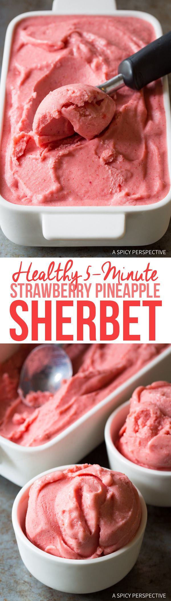 Healthy 5-Minute Strawberry Pineapple Sherbet Recipe #summer via @spicyperspectiv