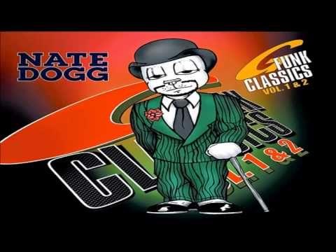 Nate Dogg - G-Funk Classics Vol. 1 & 2 (Full Album) HD - YouTube