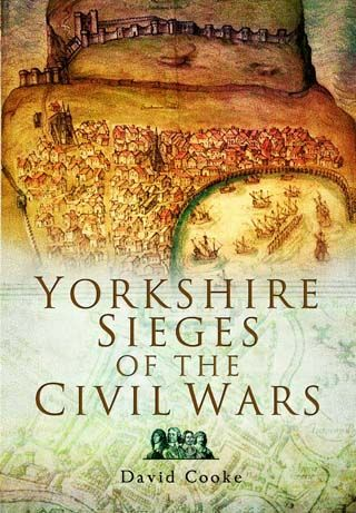"""BOOK REVIEW: #Yorkshire Sieges of the Civil Wars by David Cooke - """"An intelligent precision and authority""""... http://www.on-magazine.co.uk/arts/book-review/non-fiction/yorkshire-sieges-civil-wars-david-cooke/ Pen and Sword Books"""